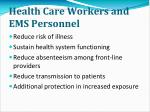 health care workers and ems personnel