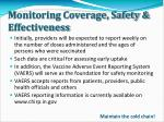 monitoring coverage safety effectiveness