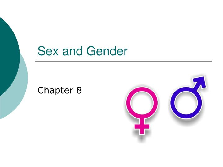 sex and gender n.