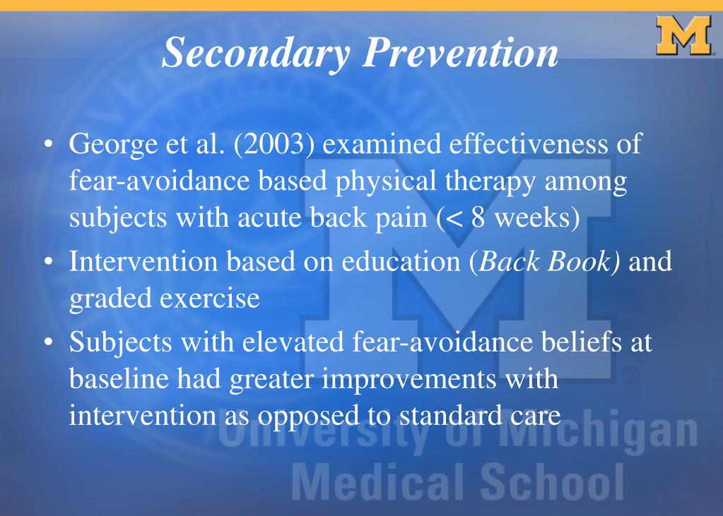 George et al. (2003) examined effectiveness of fear-avoidance based physical therapy among subjects with acute back pain (< 8 weeks)