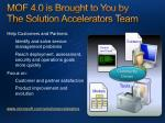 mof 4 0 is brought to you by the solution accelerators team