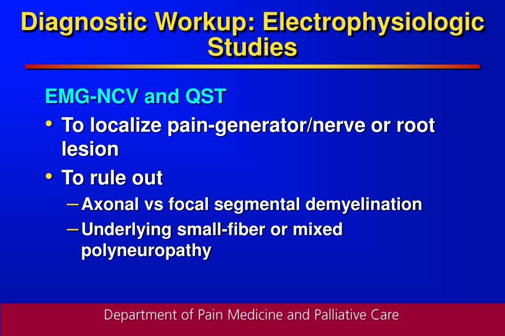 Diagnostic Workup: Electrophysiologic Studies