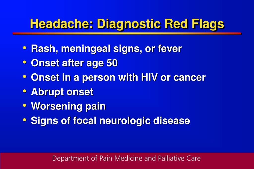 Headache: Diagnostic Red Flags