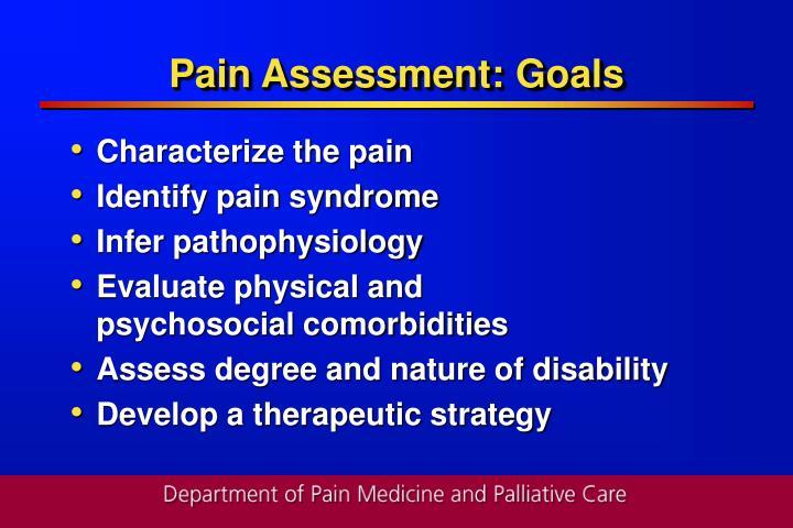 Pain assessment goals
