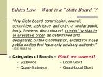 ethics law what is a state board