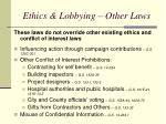 ethics lobbying other laws