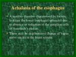 achalasia of the esophagus
