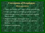 carcinoma o f esophag us management