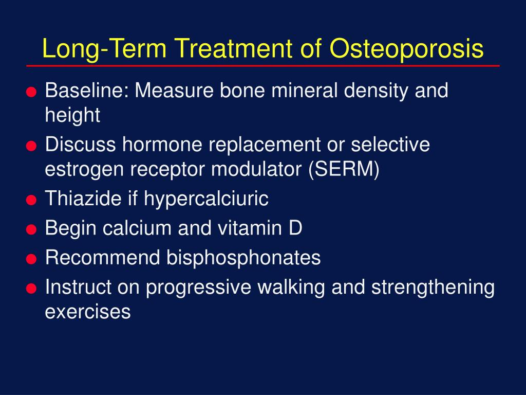 Long-Term Treatment of Osteoporosis