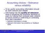 accounting choices relevance versus reliability