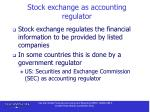 stock exchange as accounting regulator