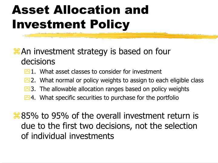 asset allocation and investment policy n.