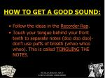 how to get a good sound