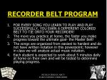 recorder belt program