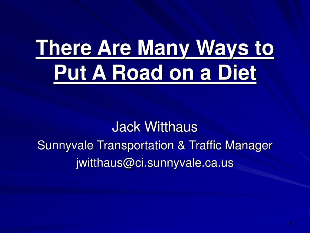 there are many ways to put a road on a diet l.
