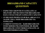 broadband capacity question
