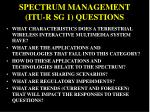 spectrum management itu r sg 1 questions