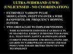 ultra wideband uwb unlicensed no coordination