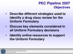 pec pipeline 2007 objectives