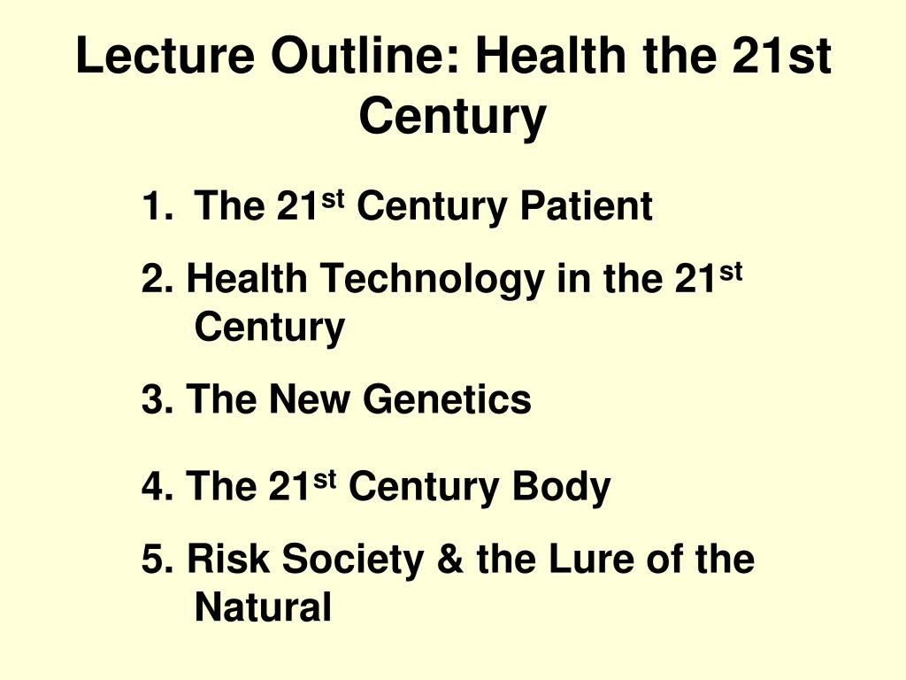 lecture outline health the 21st century l.