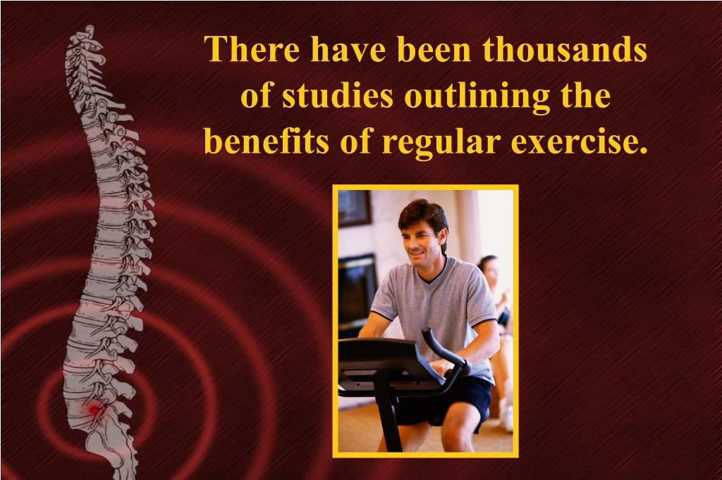 There have been thousands of studies outlining the benefits of regular exercise.
