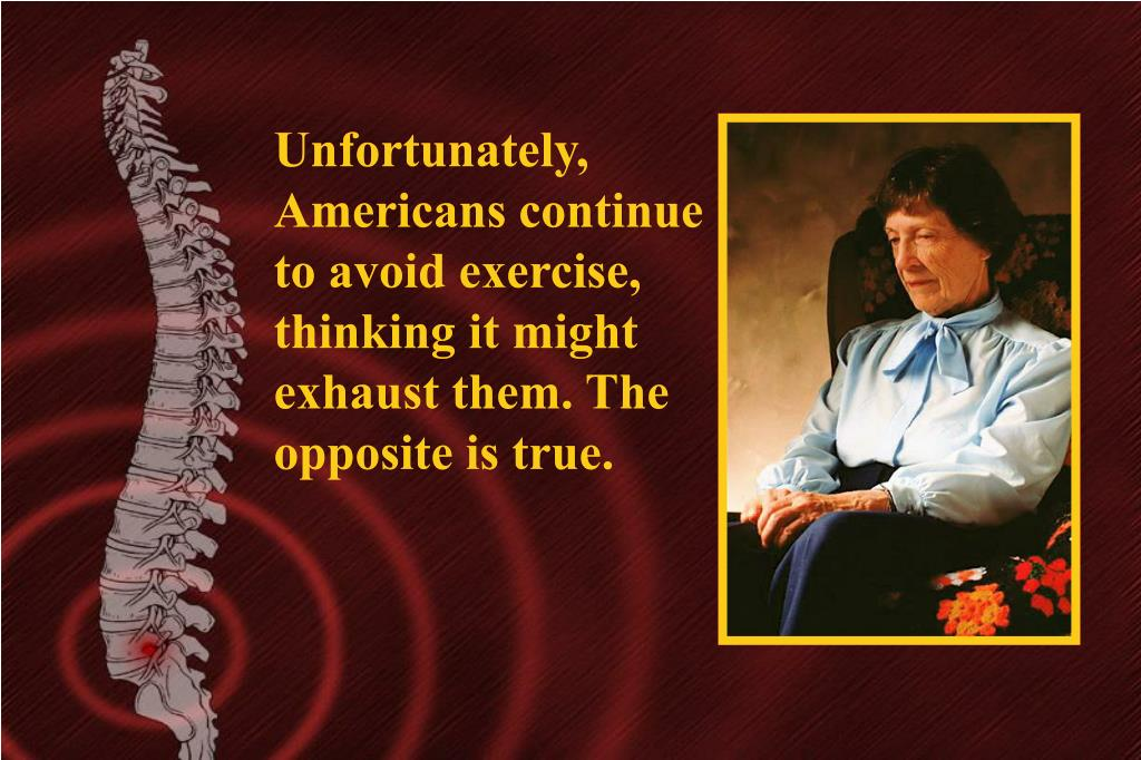 Unfortunately, Americans continue to avoid exercise, thinking it might exhaust them. The opposite is true.