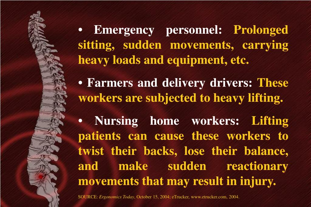 • Emergency personnel: