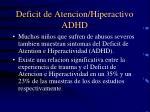 deficit de atencion hiperactivo adhd