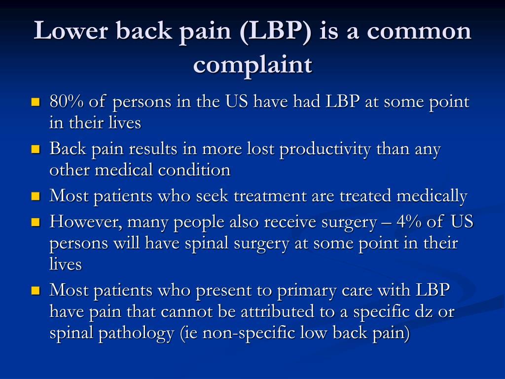Lower back pain (LBP) is a common complaint