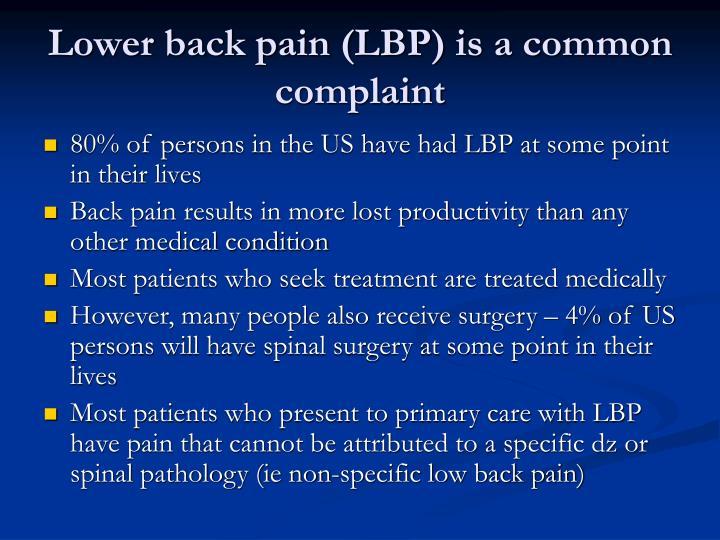 Lower back pain lbp is a common complaint