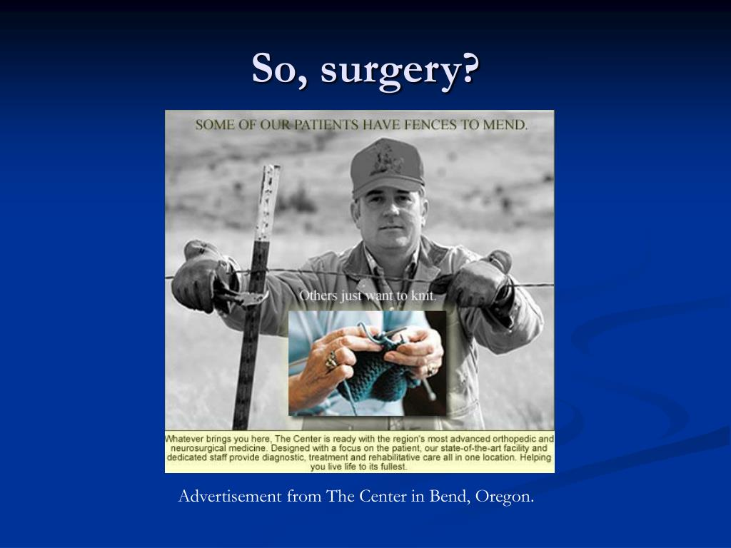 So, surgery?