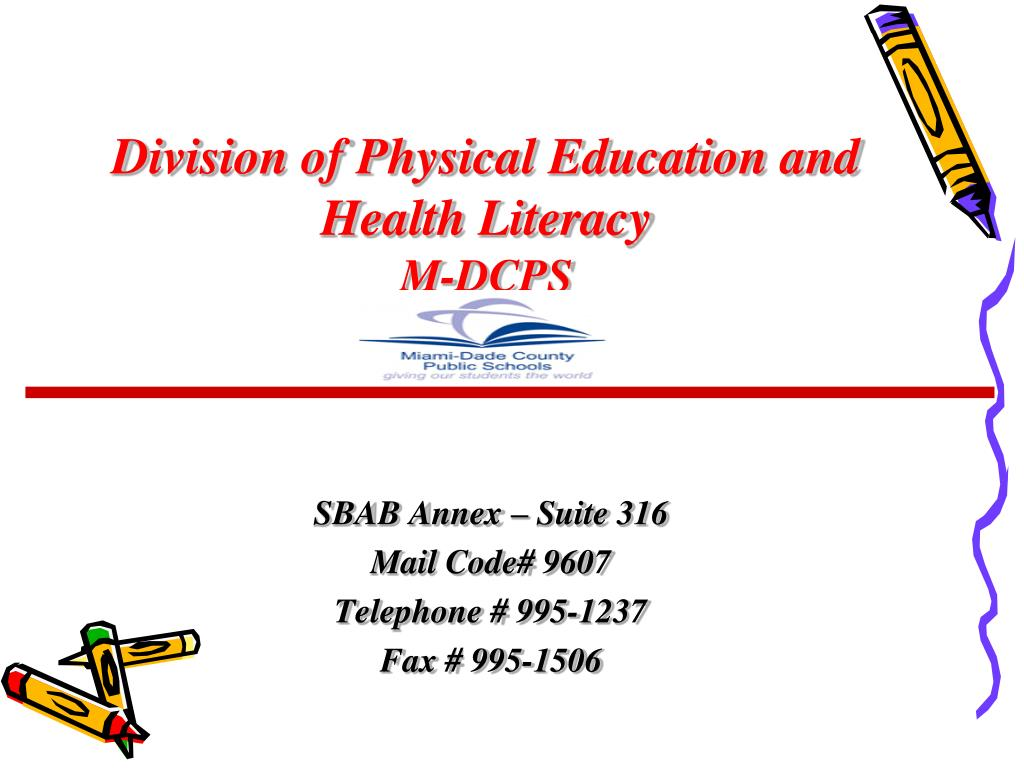 division of physical education and health literacy m dcps l.
