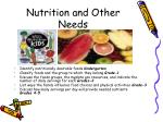nutrition and other needs