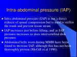 intra abdominal pressure iap
