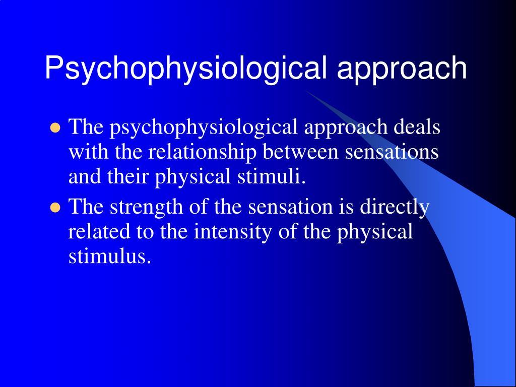 Psychophysiological approach