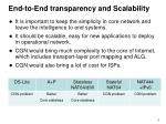 end to end transparency and scalability