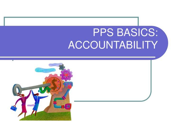 pps basics accountability n.