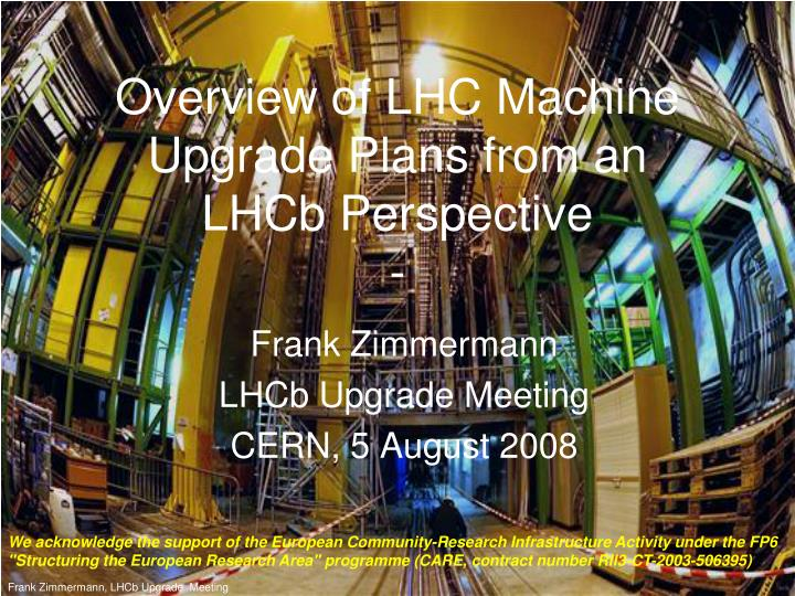 overview of lhc machine upgrade plans from an lhcb perspective n.