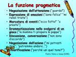 la funzione pragmatica
