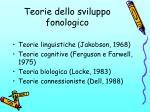 teorie dello sviluppo fonologico