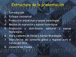 estructura de la presentaci n