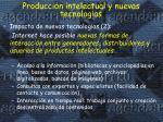 producci n intelectual y nuevas tecnolog as1