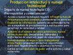 producci n intelectual y nuevas tecnolog as2