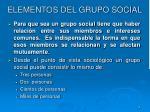 elementos del grupo social