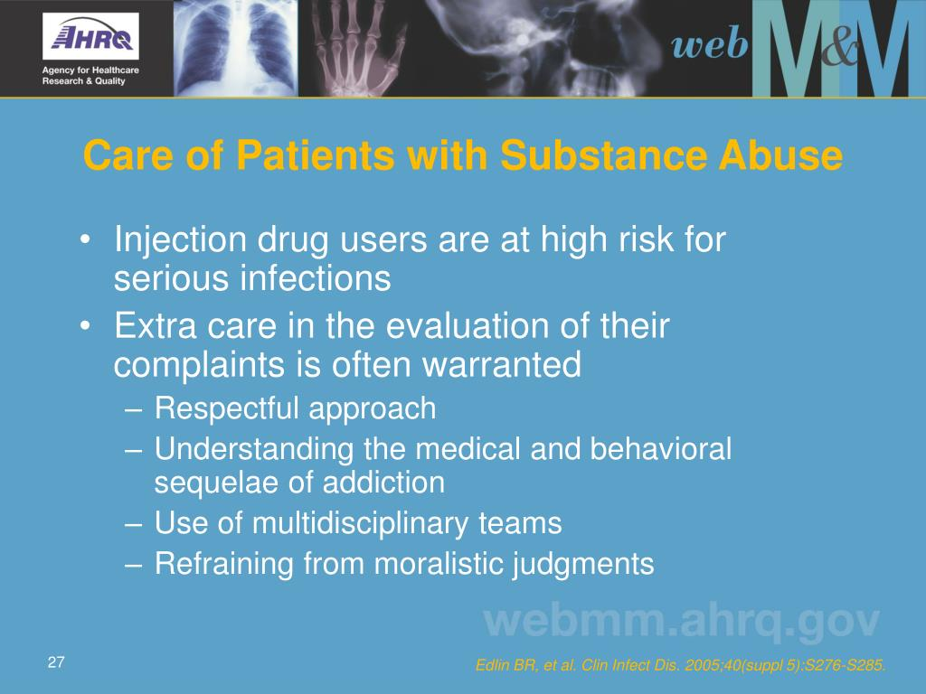 Care of Patients with Substance Abuse