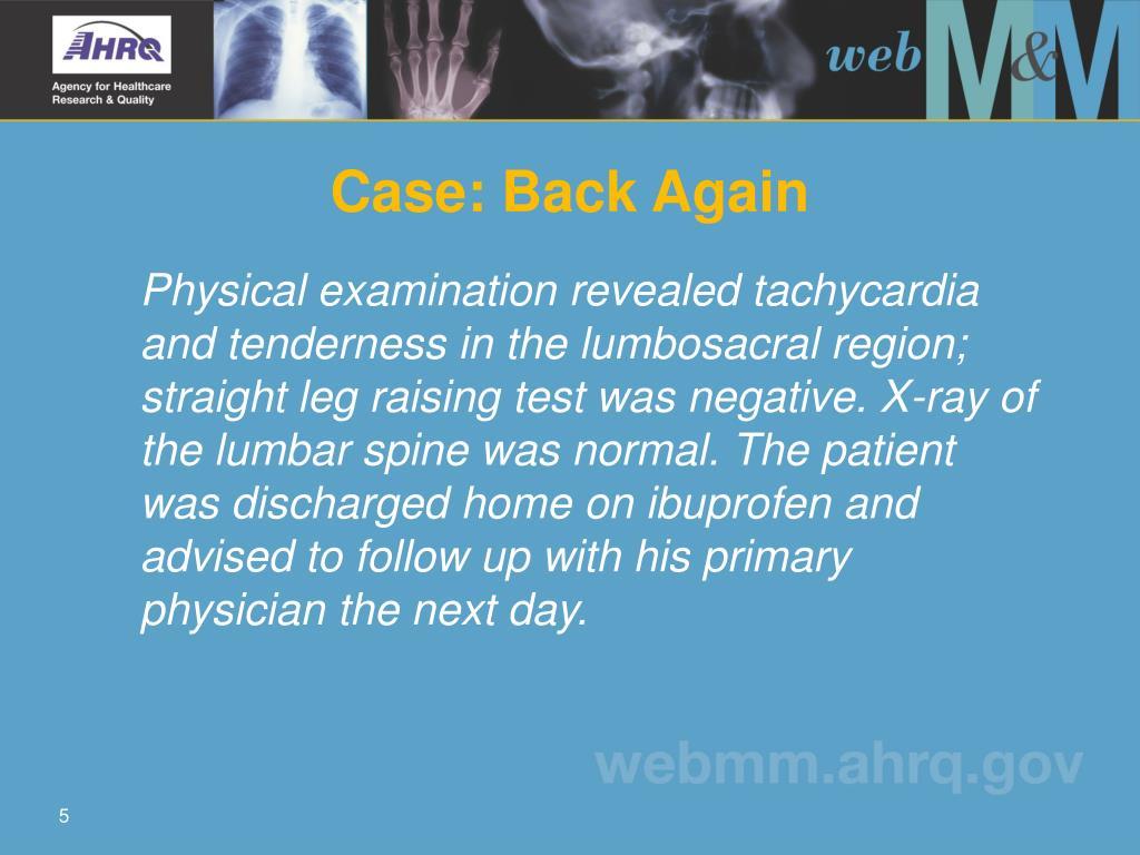 Case: Back Again