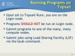 running programs on topsail