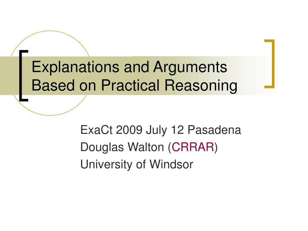 explanations and arguments based on practical reasoning l.