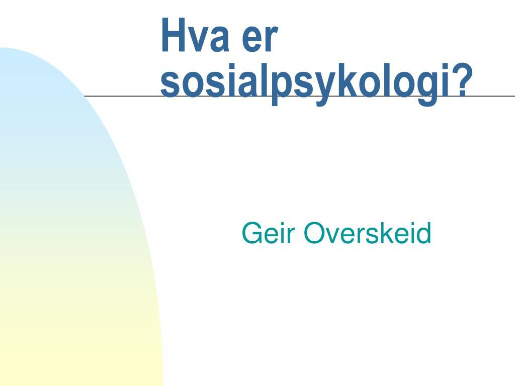hva er sosialpsykologi l.