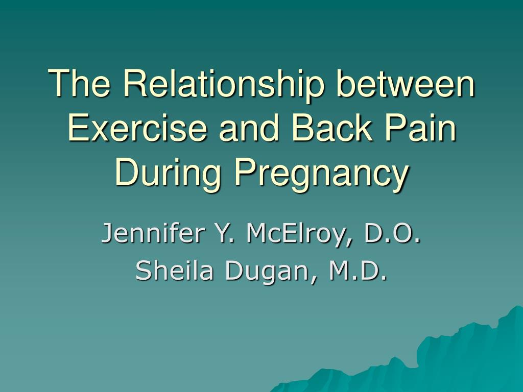 the relationship between exercise and back pain during pregnancy l.
